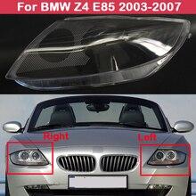 Auto สำหรับ BMW Z4 E85 2003 2007รถด้านหน้าไฟหน้าฝาครอบเลนส์ไฟหน้าโปร่งใสโคมไฟ Shell
