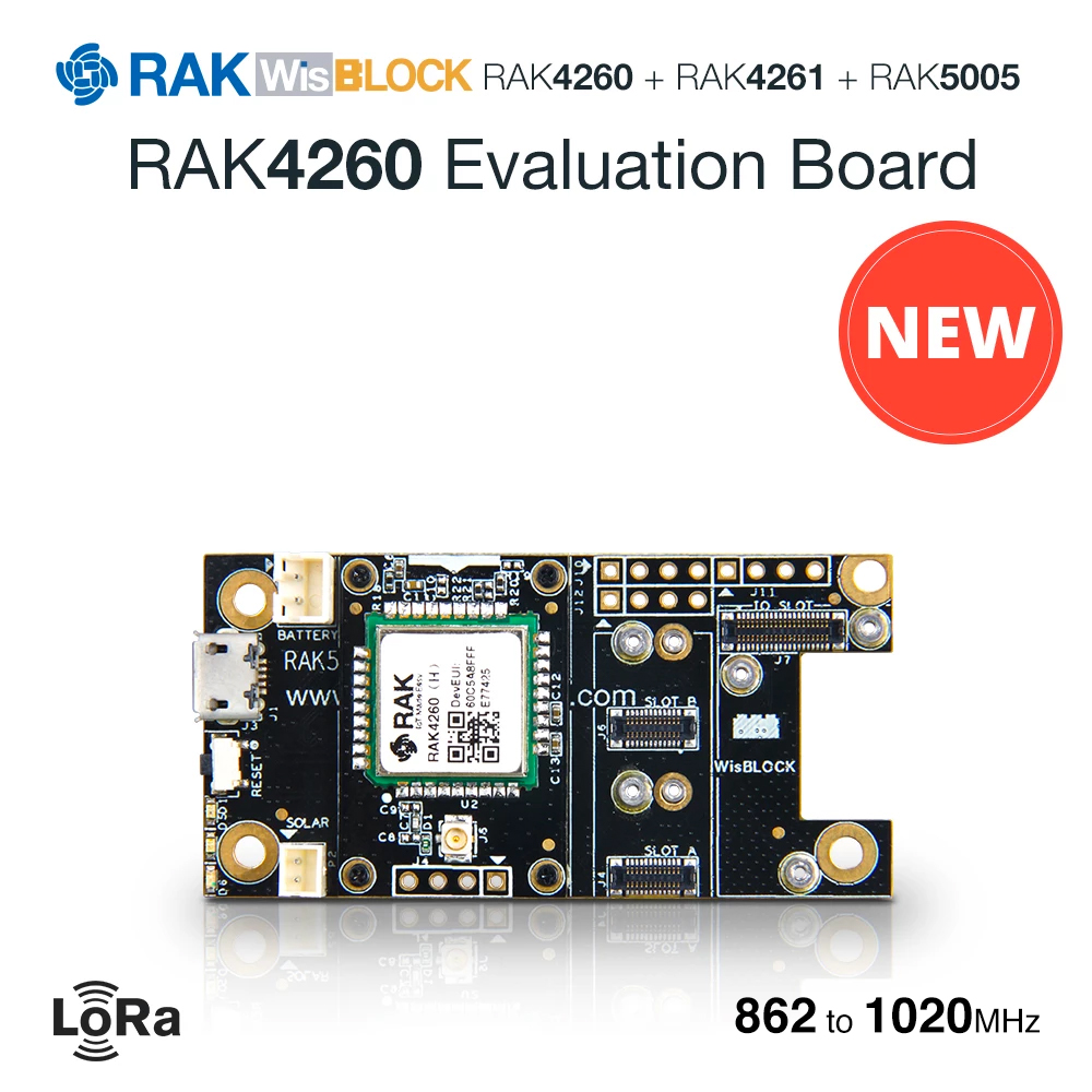 RAK4260 Evaluation Board Is A WisBlock Product That Consists Of RAK4260 LoRa Module, RAK4261, And RAK5005.862 To 1020MHz
