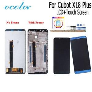 Image 1 - Ocolor Cubot X18 artı LCD ekran ve çerçeve ile dokunmatik ekran + Film değiştirme araçları + yapıştırıcı ile Cubot x18 artı