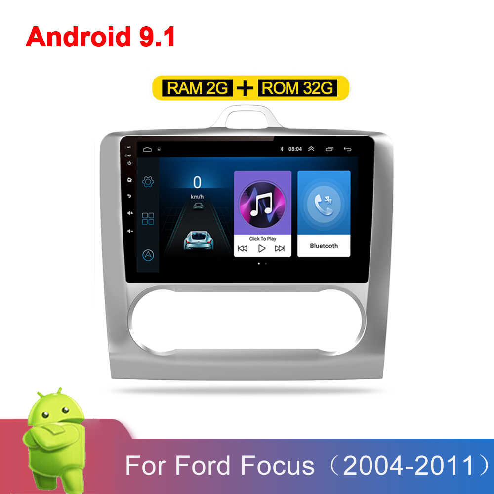 2G + 32G 2din Android 9.1 Auto Radio Multimedia Video Player Voor Ford Focus Exi Mt MK2 2004 2005 2006-2011 Navigatie Gps Wifi