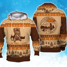 PLstar Cosmos 3D Knitting Pattern Print Ugly Christmas Sweatshirt Camping I Do What I Want Hoodie Men Women Hooded Sweatshirt fanny blake what women want