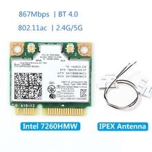 Wireless 7260HMW Mini PCI E Card For Intel AC 7260 Dual Band 867Mbps 802.11ac 2.4G/5G Bluetooth 4.0 + 2x U.FL IPEX Antenna
