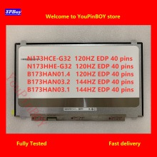 17,3 zoll IPS FHD LED LCD Screen Display N173HCE-G32 fit N173HHE-G32 B173HAN 01,4 B173HAN 03,2 B173HAN 03,1 EDP 40 pins 1920*1080