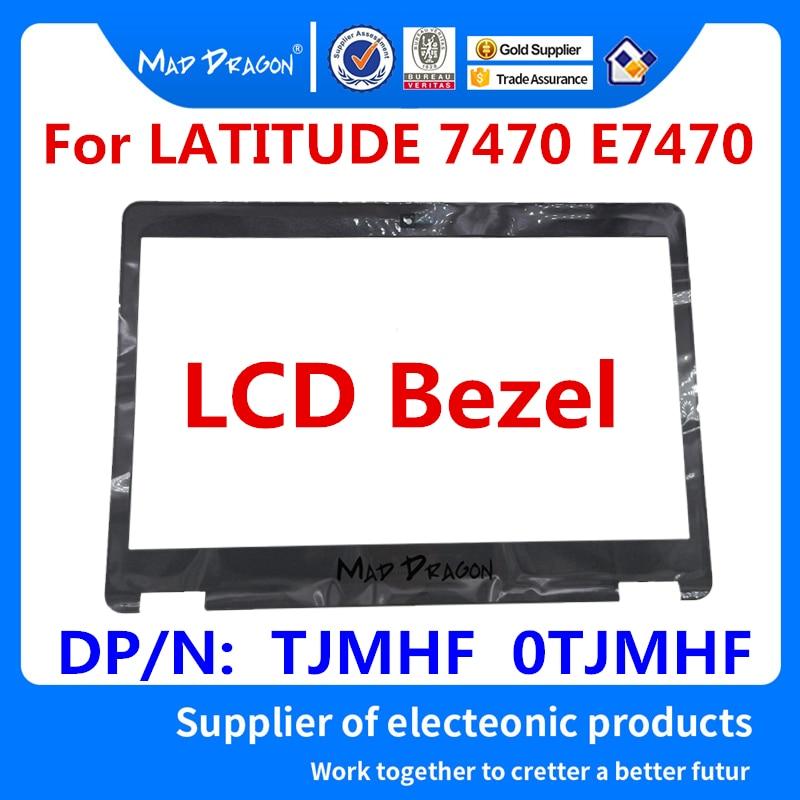 Новый брендовый ЖК-дисплей бренда MAD DRAGON с передней отделкой ободка без рамки TS для Dell Latitude 7470 E7470 ЖК-ободка TJMHF 0TJMHF AP1DL0007