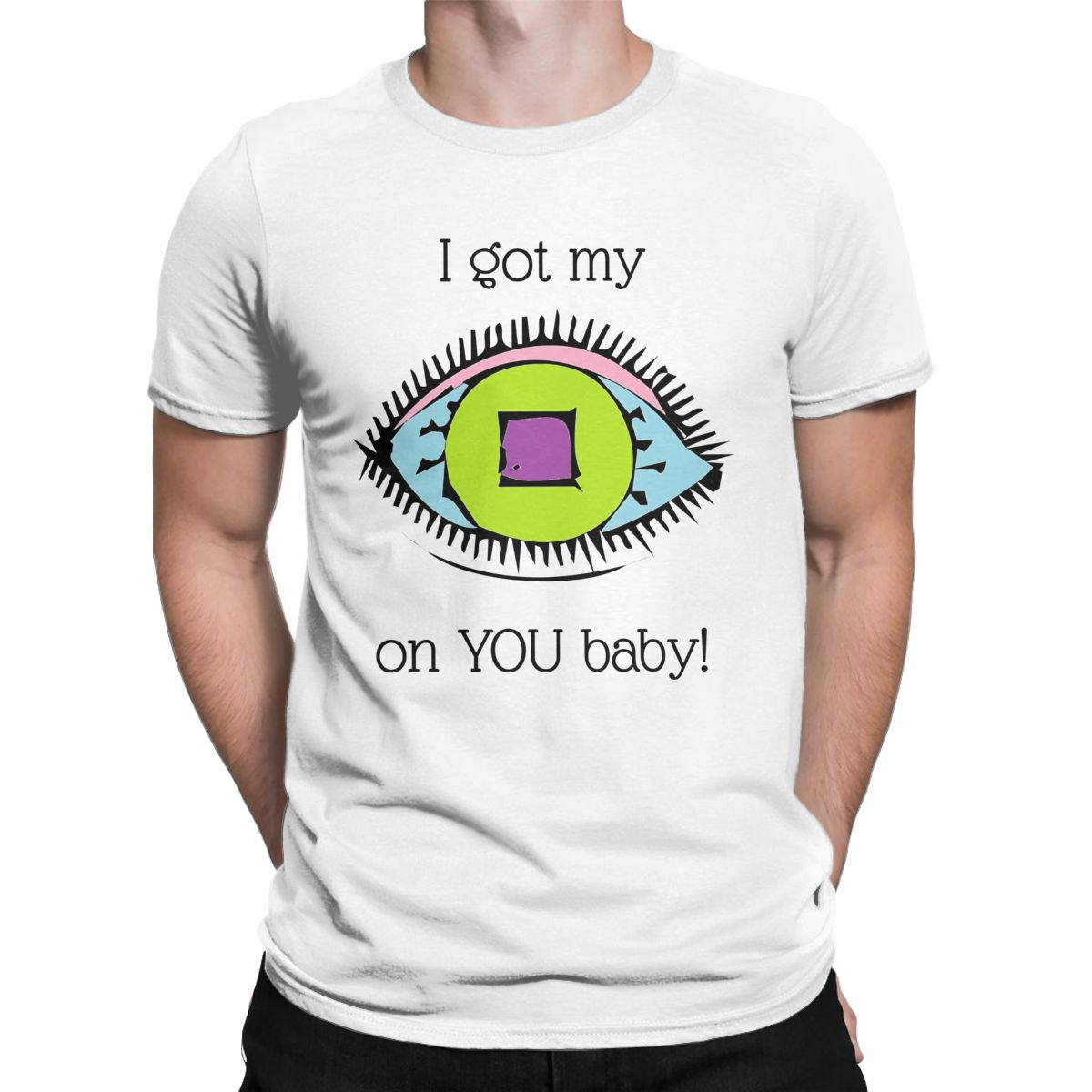 I Got My Eye On You Men's T Shirt Funny <font><b>Suspicious</b></font> Humorous Tee Shirt Short Sleeve O Neck T-Shirts Cotton Classic Clothing image