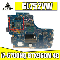 GL752VW motherboar For ASUS GL752VW GL752V G752V G752VW Laptop Motherboard i7-6700HQ CPU with GTX960M 4G graphics card Test 1