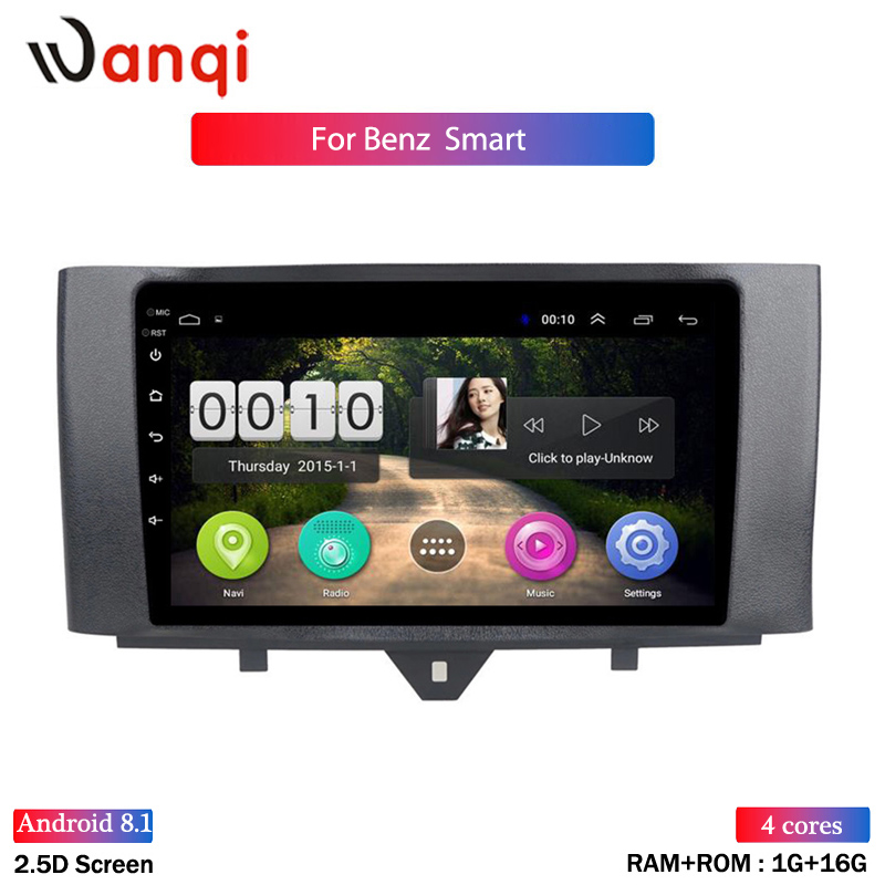 For Benz Smart Fortwo 2011-2015 Car Radio Multimedia Video Player Navi GPS Android 8.1 Accessories SWC BT WIFI Sedan No dvd