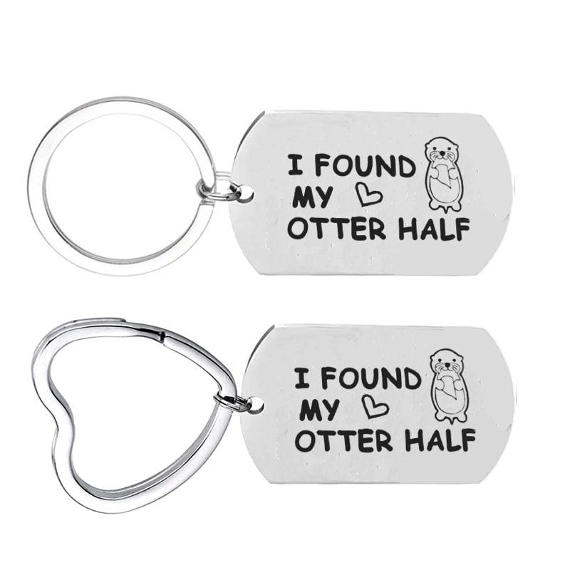 Couple Keychain Lovers I Found My Otter Half Key Chain For Boyfriend Girlfriend Keyring Gifts Jewelry