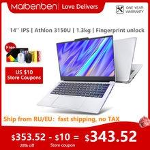 Ноутбук MAIBENBEN Maibook S431, 2020 новый процессор AMD Athlon Gold 3150U 14 дюймов IPS 8 Гб DDR4 + SSD, металлическая разблокировка отпечатком пальца одной рукой openin