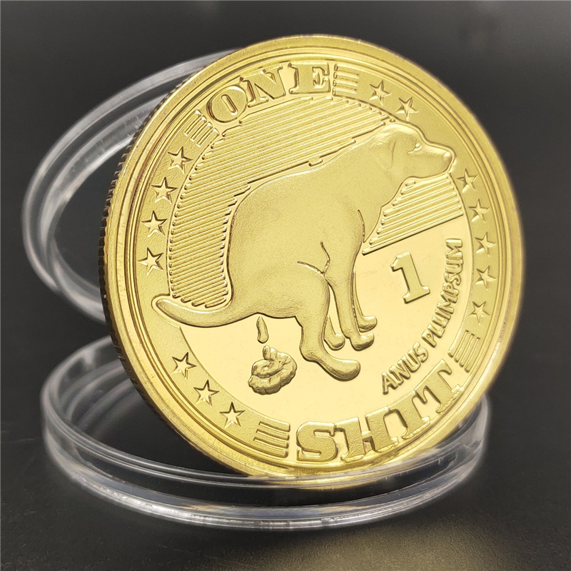 HOT One Scheiße Herausforderung Gold Überzogene Münze Hund ANUS PLLIMPSUM Gedenk Münzen Glück Gold Münze Anfänger der Glück Münze Sammlung