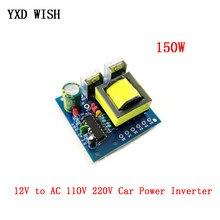 Inversor de potencia de 150W para coche, convertidor de cargador de 12V de CC a CA, 110V, 220V, 20KHZ, placa de aumento de onda cuadrada de alta frecuencia