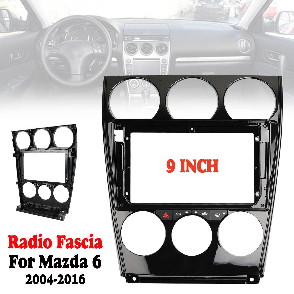 9 inch Car <font><b>Radio</b></font> Fascia For <font><b>Mazda</b></font> <font><b>6</b></font> 2004-2016 Dashboard Panel DVD Frame Bezel <font><b>Dash</b></font> Installation Trim <font><b>Kit</b></font> image