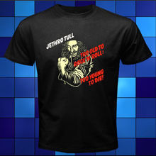 New Jethro Tull *Too Old To Rock n Roll Black T-Shirt Size S M L XL 2XL 3XL Casual Short Sleeve T shirt Novelty Hot 2019 Fashion jethro tull jethro tull the broadsword and the beast