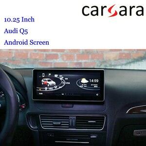 10,25 es di inteligente cabina Android pantalla para Q5 RS5 8K 8T 8R pantalla táctil Central sonido de Audio Multimedia entretenimiento Unidad Principal