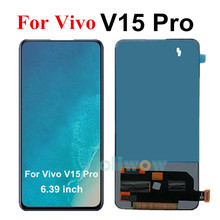 """6.39 """"ل فيفو V15 برو شاشة الكريستال السائل مع محول الأرقام بشاشة تعمل بلمس جزء ل قطع غيار للشاشة ل فيفو الخامس 15 V15 برو LCD اختبار العمل"""