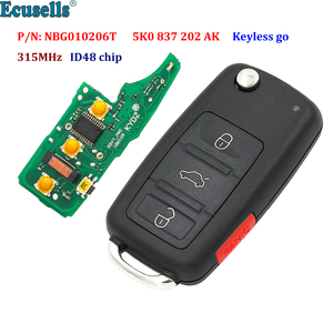 3+1 button Keyless-go Remote Key 315MHz ID48 Chip Fob for Volkswagen 2011-2017 P/N: NBG010206T 5K0 837 202 AK Models with Prox