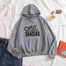 Новые женские толстовки с надписью crazy about dancing повседневные