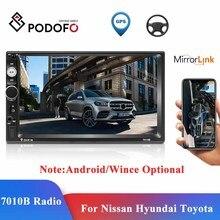 Podofo Car Multimedia Player Android & Windows CE 2 Din GPS Autoradio 7010B Stereo Receiver For Volkswagen Nissan Hyundai Toyota