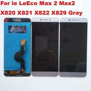 Image 4 - Original สำหรับ Le LeEco MAX 2 Max2 X820 X821 X822 X829 หน้าจอ LCD + แผง Digitizer เปลี่ยนสำหรับ letv x823 GOLD