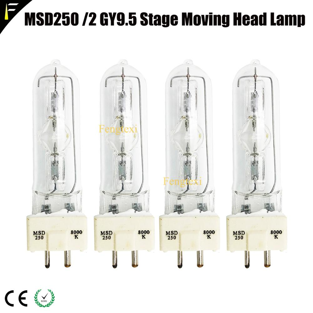 4PCS/LOT MSD250 MSD 250/2 Moving Head Lamp Bulb Replacement 1000hrs MSD 250W Stage Scanning Light Lamp msd250