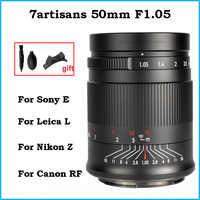 7 artesanos 50mm F1.05 lente de cámara de gran apertura completa foco fijo de E de SONY Leica L Canon EOS R montaje Nikon Z montaje