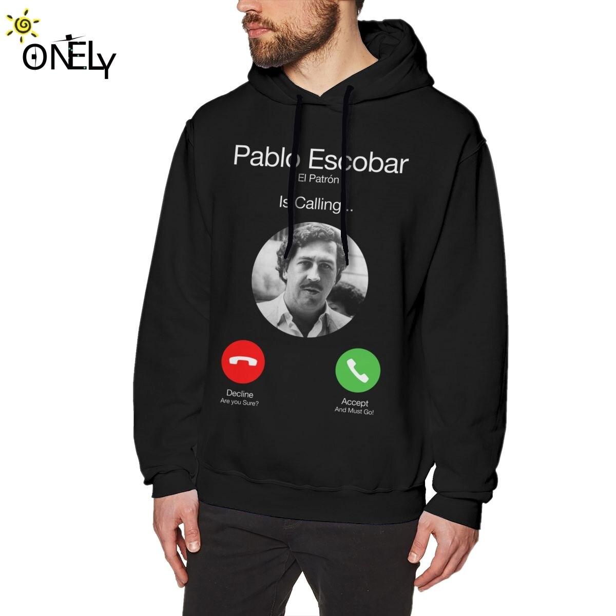 Pablo Escobar Calling Men's Hoodies  El Patron Funny Telephone Sweatshirt Unisex Graphic Camiseta Organic Cotton S-6XL