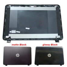 NEW For HP 15-G 15-R 15-T 15-H 15-Z 15-250 15-R221TX 15-G010DX 250 G3 255 G3 Laptop LCD Back Cover 761695-001 749641-001 controller for 582934 001 aw592a p2000 g3 sas