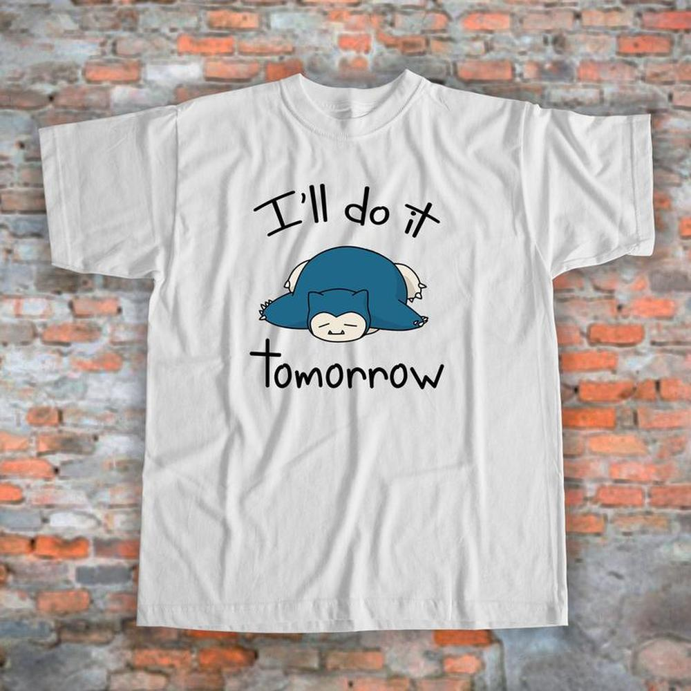 Рубашка pokemon Snorlax рубашка I'll Do It Tomorrow женская рубашка с рисунком забавная рубашка ленивые футболки унисекс дизайн подарок для друга