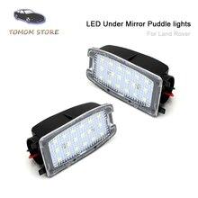 цена на 2pcs LED under mirror Puddle lights for Land Rover LR2 LR3 LR4 Freelander Range Rover Sport 2006~2013 Car turn signal lamps