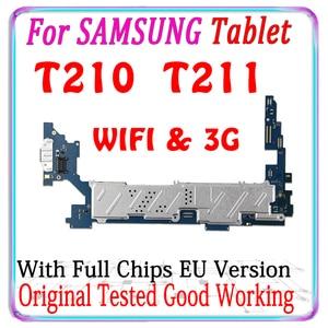 Image 1 - 100% oryginalny odblokowany dla Samsung Galaxy Tab 3 7.0 T210 T211 płyta główna dla T210 T211 płyta główna z chipami MB ue wersja