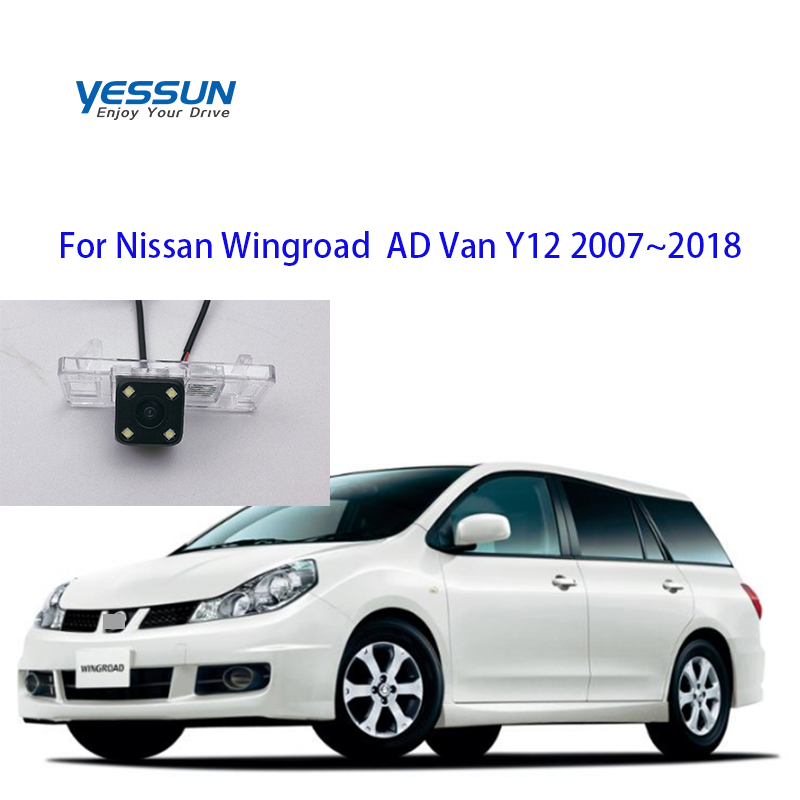 Yessun Auto Car Accessories Night Vision Car Rear View Reverse Backup Camera IP67 For Nissan Wingroad  AD Van Y12 2007~2018
