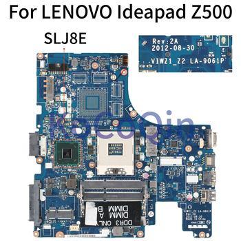 KoCoQin Laptop motherboard For LENOVO Ideapad Z500 Mainboard VIWZ1_Z2 LA-9061P SLJ8E
