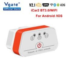 Vgate – iCar2 ELM327 v2.1 outil de Diagnostic de voiture, lecteur de Code OBD2, Bluetooth, wifi, pour Android/IOS, Elm 327