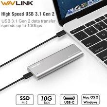 цена на Wavlink USB C Gen 2 10Gbps M.2 SSD Enclosure B Key External Adapter NGFF Sata HDD Drive For M.2 SSD 2230/2242/2260/2280 USAP