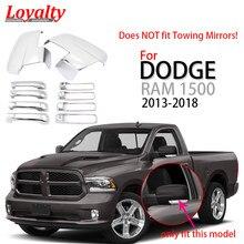 Lealdade chrome peça de automóvel para 2013 2014 2015 2016 2017 2018 dodge ram 1500 espelho retrovisor lateral + 4 maçaneta da porta capa acessórios do carro