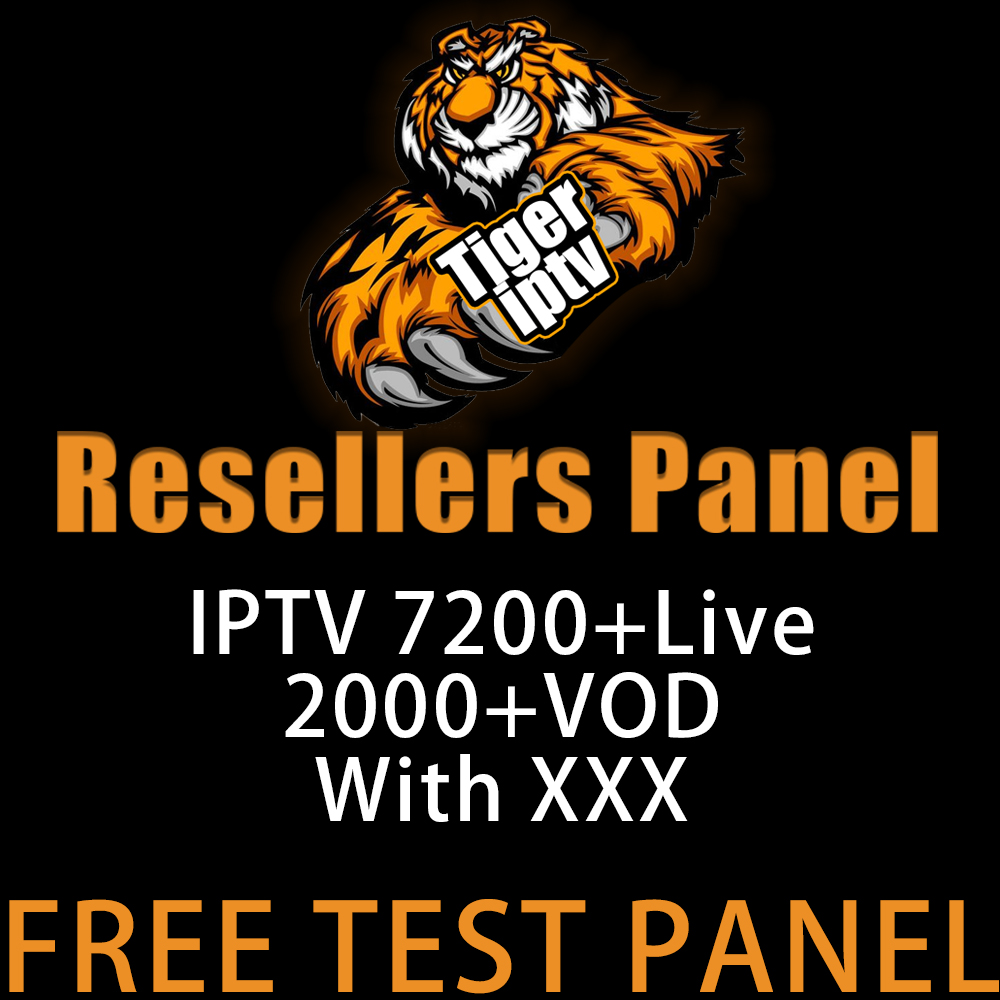 TigerIPTV Reseller Panel Netherland IPTV French IPTV Arabic ENGLISH Support Android M3u Enigma2 7000 Live+VOD Iptv Adult Box
