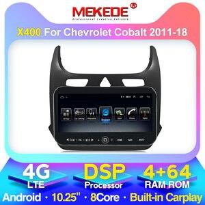 MEKEDE Car Android for Chevrolet Cobalt 2 2011 2018 Car Radio Player Multimedia Navigation GPS Head Unit BT 4G LTE WIFI DSP USB