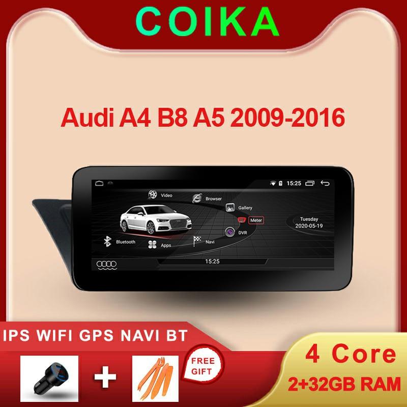 COIKA Android 10 del coche del sistema reproductor de pantalla para Audi A4 B8 A5 2009-2017 GPS Multimedia navegación estéreo 2 + 32G RAM WIFI Google BT IPS