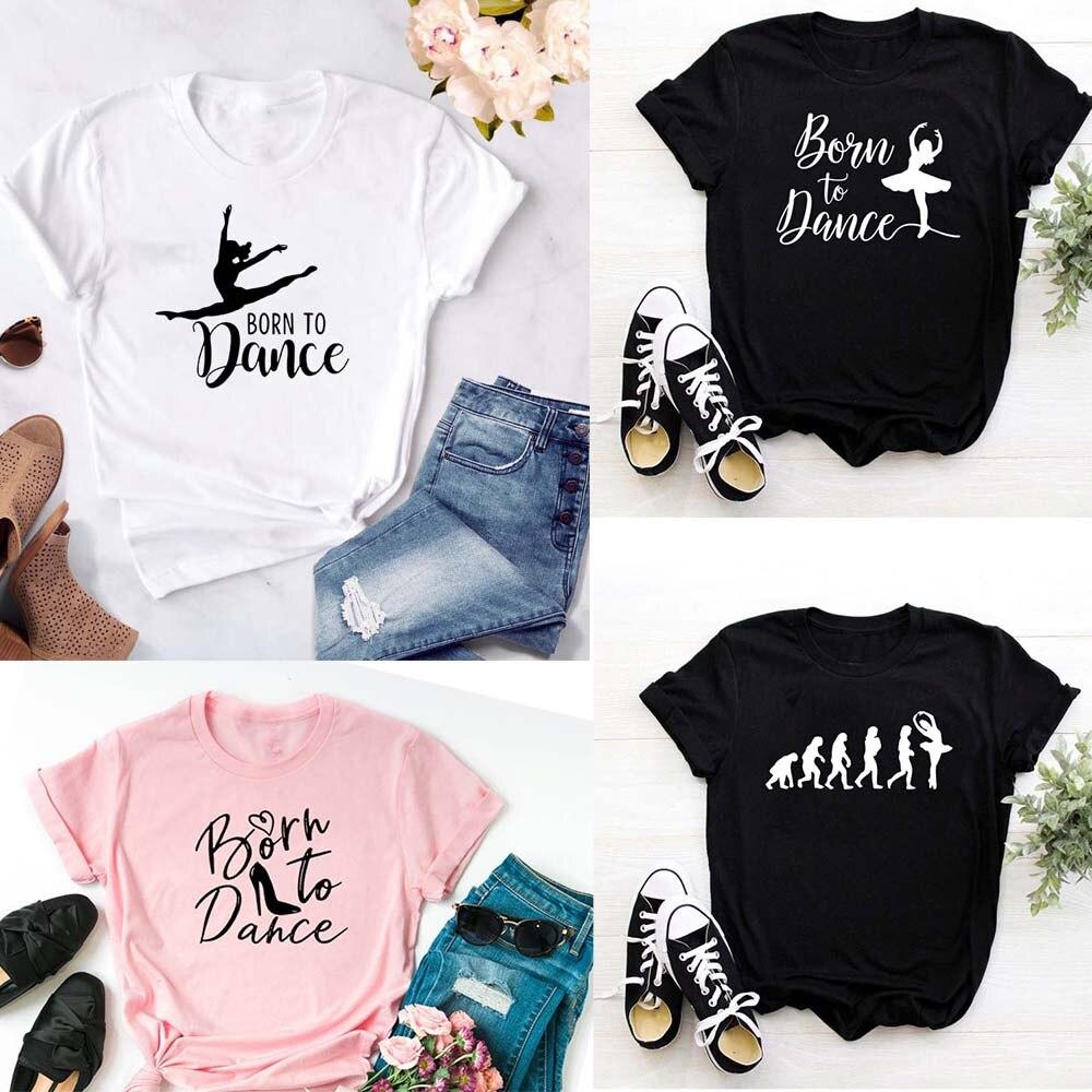 ファッション新生児にダンス手紙プリント女性tシャツカジュアルダンスバレエoネック夏原宿tシャツcamisas mujerヴィンテージトップス