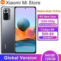 Versión global Xiaomi Redmi Note 10 Pro teléfono móvil 64GB / 128GB Snapdragon 732G Octa Core 108MP Quad Camera 5020mAh batería