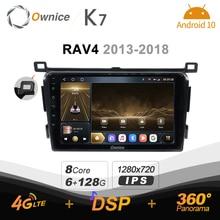 Ownice K7 6G + 128G autoradio pour Toyota RAV4 2013   2018 android 10.0 BT 5.0 soutien ambiance intérieure lampe 360 4G LTE 1280*720