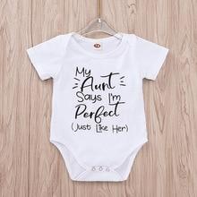 Маленький хлопковый Летний комбинезон года, белый комбинезон с надписью «My Auntie Says I'm Perfect», боди для новорожденных, летняя одежда для малышей