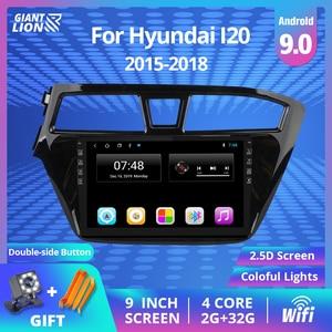 2 DIN Android 9.0 Car Multimedia Player For Hyundai I20 2015 2016 2017 2018 GPS Navigation Stereo Car Radio DVD Player Autoradio