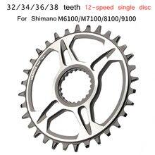 12 velocidade chainwheel 32t 34t 36t 38t chainring para m6100/m7100/8100/9100 bicicleta roda chain estreito largo