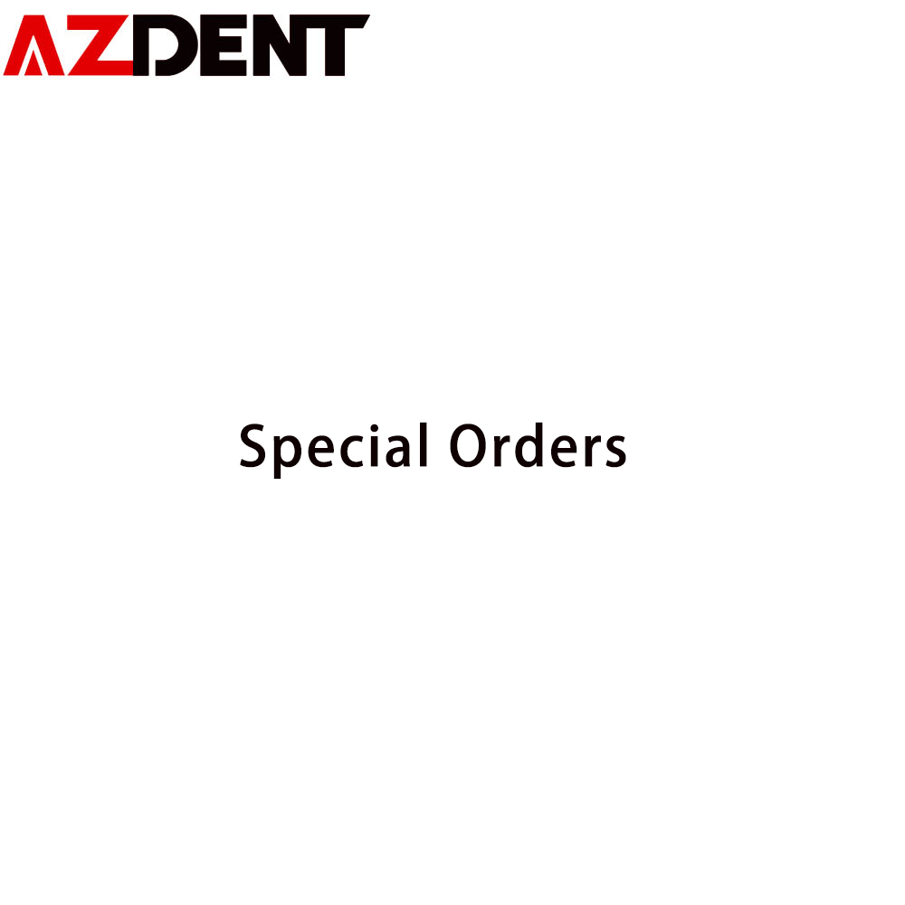 Azdent Special Orders