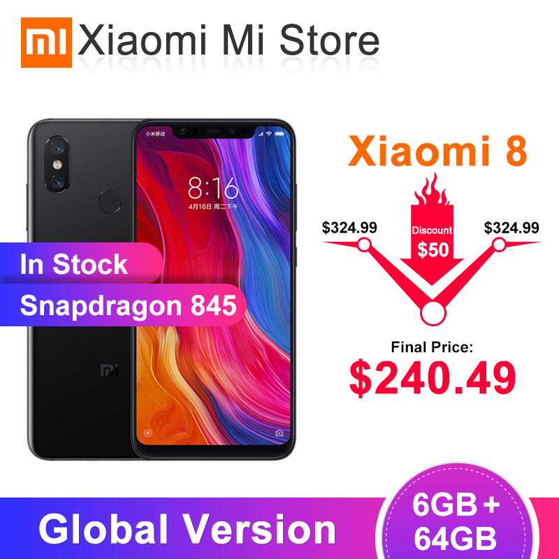 In Stock Global Version Xiaomi Mi8 6GB RAM 64GB ROM Mi 8 Snapdragon 845 6.21 inch Screen 20MP Front Camera NFC Mobile Phone