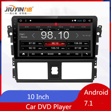 JIUYIN 10.1 Inch Android 7.1 Quad Core Car DVD Player For Toyota Vios Yaris L 2013 2014 2015 Multimedia