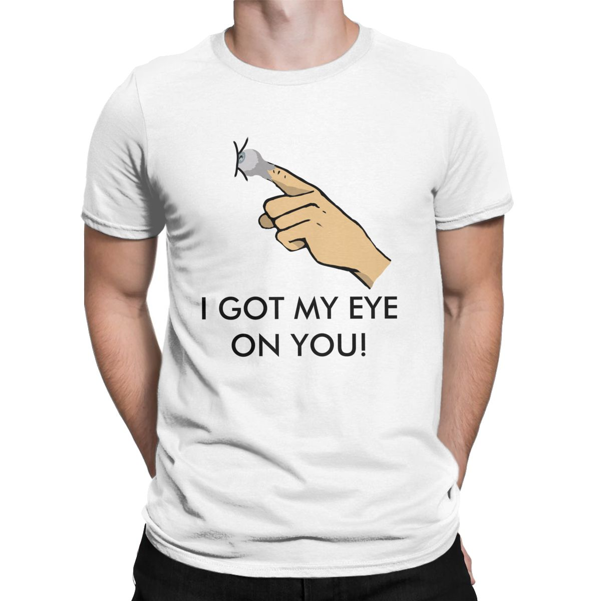 Men I Got My Eye On You T Shirts Funny <font><b>Suspicious</b></font> 100% Cotton Tops Novelty Short Sleeve Round Neck Tee Shirt 6XL T-Shirts image