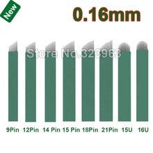 0.16mm Lamina Tebori Microblading Needles 9 12 14 15 18 2115U 16U U  18U Tattoo for Permanent Makeup Blade Manual Pen