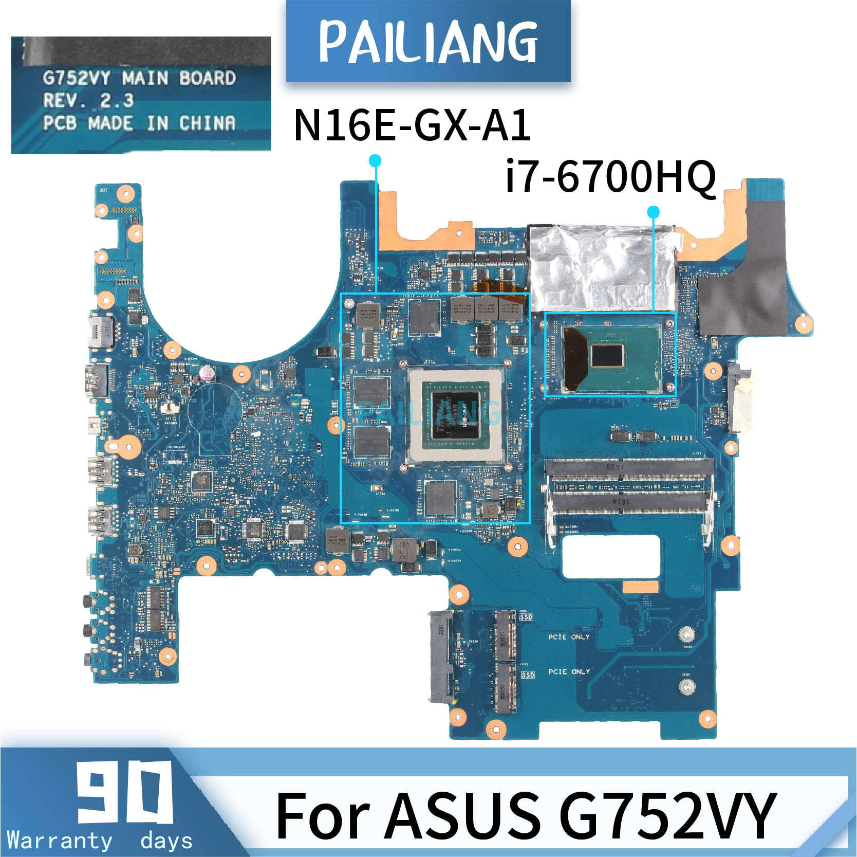 PAILIANG Laptop motherboard For ASUS G752VY REV:2.3 Mainboard Core SR2FQ <font><b>i7</b></font>-<font><b>6700HQ</b></font> N16E-GX-A1 GTX980M DDR4 image
